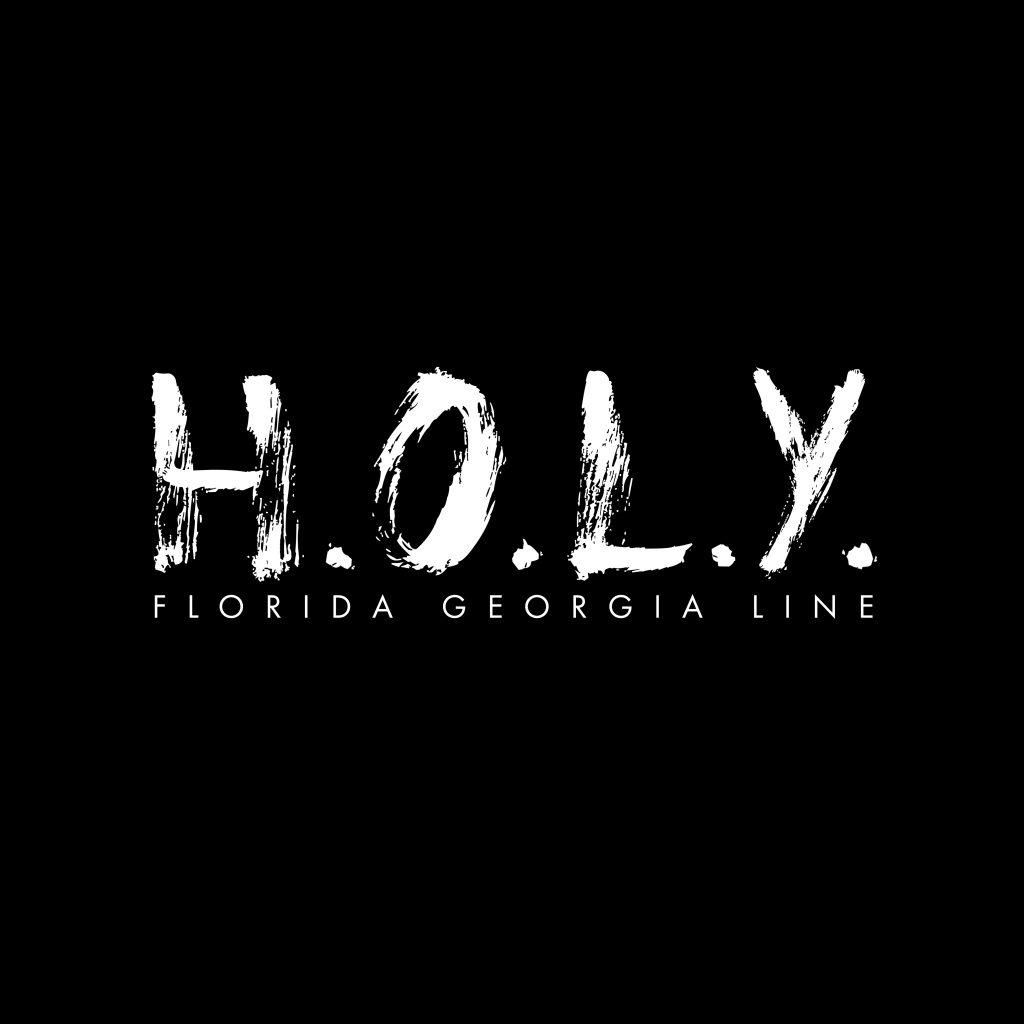 HOLY - Florida Georgia Line